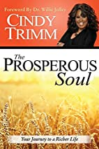 The Prosperous Soul: Your Journey to a…
