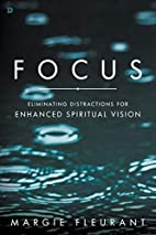 Focus: Eliminating Distractions for Enhanced…