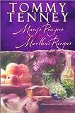 Tenney, Tommy: Mary's Prayers and Martha's Recipes