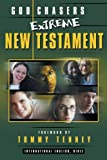 Tenney, Tommy: Extreme God Chasers New Testament