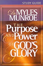 The Purpose and Power of God's Glory…
