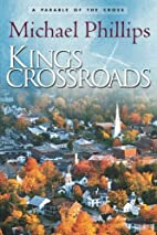 Kings Crossroads: A Parable of the Cross by…