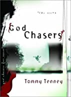 God Chasers for Teens by Tommy Tenney