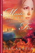 Master Potter and the Mountain of Fire by…