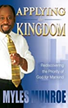 Applying the Kingdom: Rediscovering the…