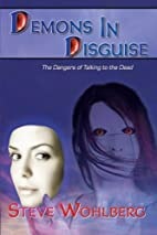 Demons in Disguise: The Dangers of Talking…
