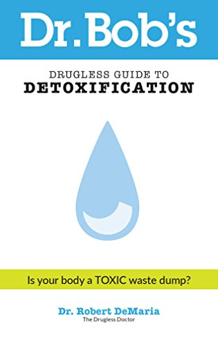 dr-bobs-drugless-guide-to-detoxification