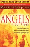 Chapian, Marie: Angels in Our Lives Special Hard Cover Edition