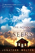 The School of the Seers: A Practical Guide…