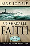 Rick Joyner: Unshakable Faith: A 50-Day Journey