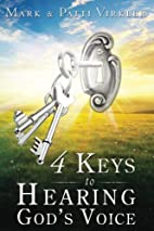 4 Keys to Hearing God's Voice by Mark…