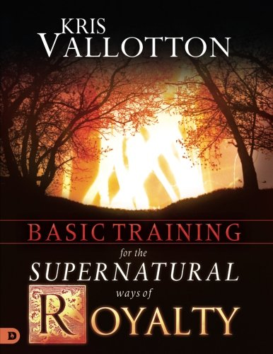 basic-training-for-the-supernatural-ways-of-royalty