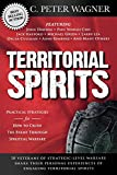 Wagner, C. Peter: Territorial Spirits: Practical Strategies for How to Crush the Enemy Through Spiritual Warfare