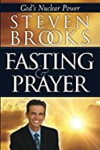 Fasting and Prayer: God's Nuclear Power by…