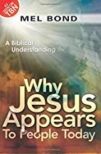 Why Jesus Appears to People Today: A…