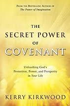 The Secret Power of Covenant: Unleashing…