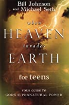 When Heaven Invades Earth for Teens: Your…