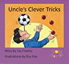 Uncle's Clever Tricks by Joy Cowley