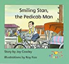 Smiling Stan, the Pedicab Man by Dominie…