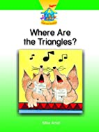 Where Are the Triangles? * by Mike Artell