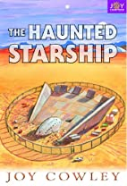 The Haunted Starship by Joy Cowley