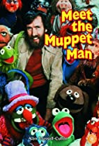 MEET THE MUPPET MAN (Dominie Odyssey) by…