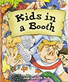 Kids in a Booth *2 by Janie Gill