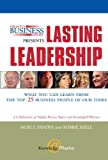 Warner, Susan: Nightly Business Report Presents Lasting Leadership: What You Can Learn from the Top 25 Business People of Our Times
