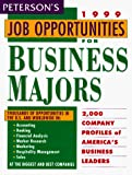 Peterson's: Peterson's Job Opportunities for Business Majors 1999