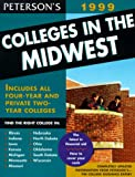 Peterson's: Peterson's Colleges in the Midwest 1999