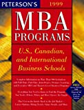 [???]: Peterson's Guide to MBA Programs 1999: A Comprehensive Directory of Graduate Business Education at U.S., Canadian, and Select International Business Schools