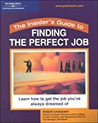 Insider's Guide: Perfect Job (Insider's…