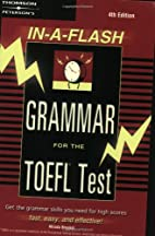 In-A-Flash Grammar for the TOEFL Test by…
