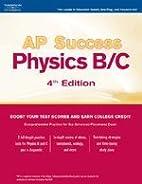 AP Success: Physics B/C by Peterson's