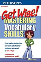 Get Wise! Mastering Vocabulary Skills by…