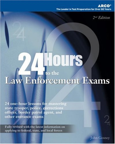24-hours-to-law-enforcement-exam-2e-24-hours-to-the-law-enforcement-exams