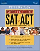 Peterson's Parent's Guide To The Sat & Act…