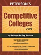 Competitive Colleges 2008 (Peterson's…