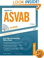 Master The ASVAB: CD INSIDE; Score High and Launch Your Military Career (Peterson's Master the ASVAB (W/CD))