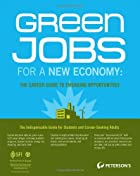 Green Jobs for a New Economy: The Career…