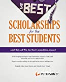 Morris, Jason: The Best Scholarships for the Best Students (Peterson's Best Scholarships for the Best Students)