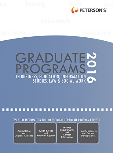 graduate-programs-in-business-education-information-studies-law-social-work-2016-petersons-graduate-programs-in-business-education-information-studies-law-and-social-work