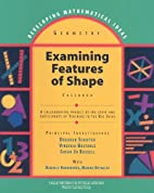 Examining features of shape : casebook by…