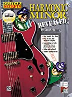 Guitar Secrets: Harmonic Minor Revealed by…
