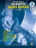 Acoustic Blues Guitar (The Ultimate Beginner…