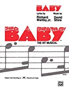 Baby: Vocal Selections by Richard Maltby