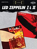 Classic Led Zeppelin I & II (Bass Guitar) by…