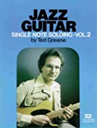 Jazz Guitar Single Note Soloing, Volume 2 by…