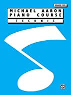 Michael Aaron Piano Course / Technic / Grade…