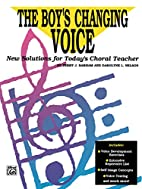 The Boy's Changing Voice: New Solutions…